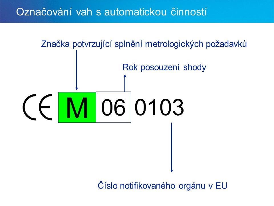 Označování vah s automatickou činností