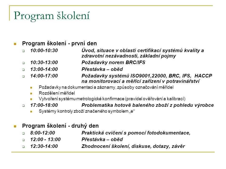 Program školení Program školení - první den
