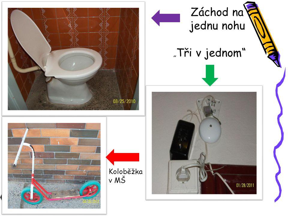 """Záchod na jednu nohu """"Tři v jednom Koloběžka v MŠ"""