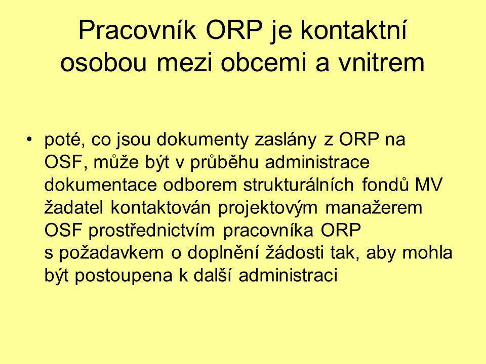 Pracovník ORP je kontaktní osobou mezi obcemi a vnitrem