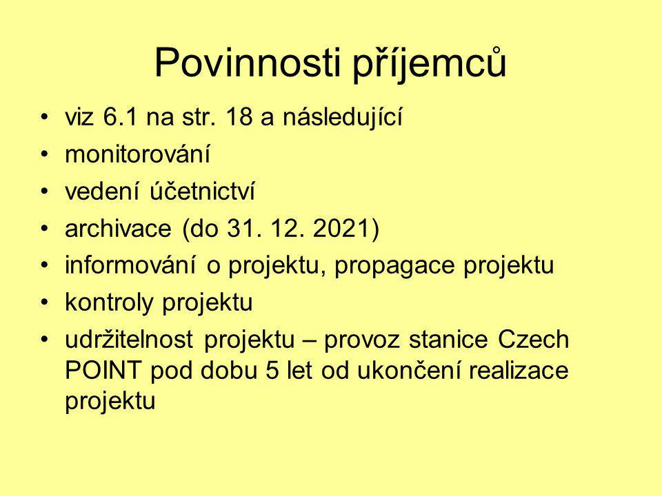 Povinnosti příjemců viz 6.1 na str. 18 a následující monitorování
