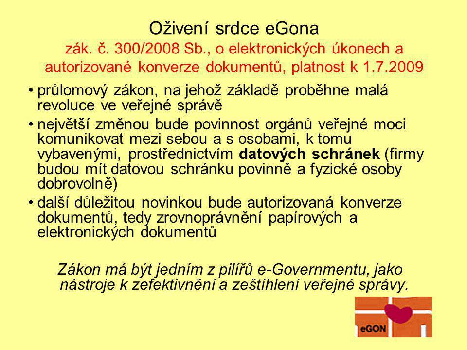 Oživení srdce eGona zák. č. 300/2008 Sb