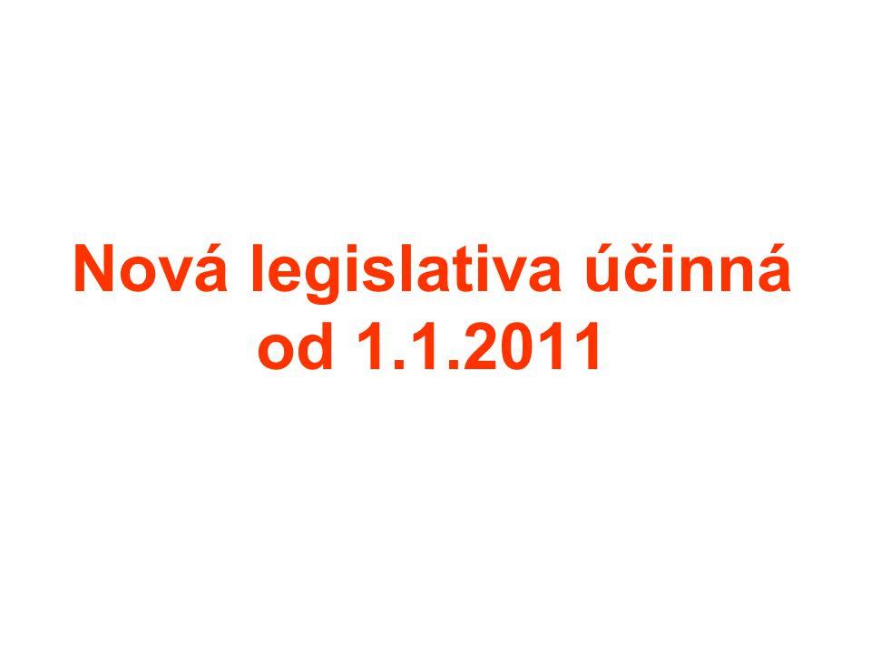 Nová legislativa účinná od 1.1.2011