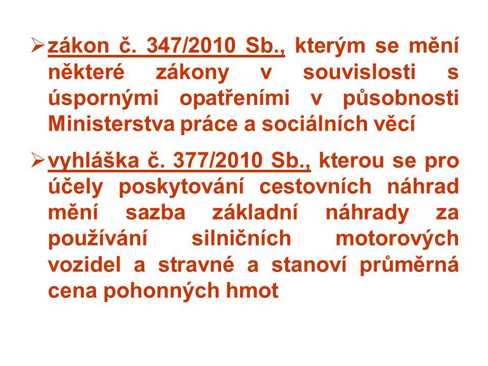 zákon č. 347/2010 Sb., kterým se mění některé zákony v souvislosti s úspornými opatřeními v působnosti Ministerstva práce a sociálních věcí