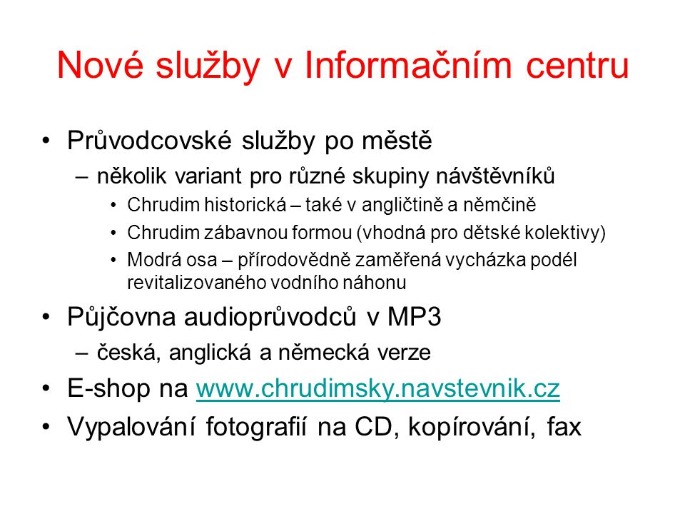 Nové služby v Informačním centru
