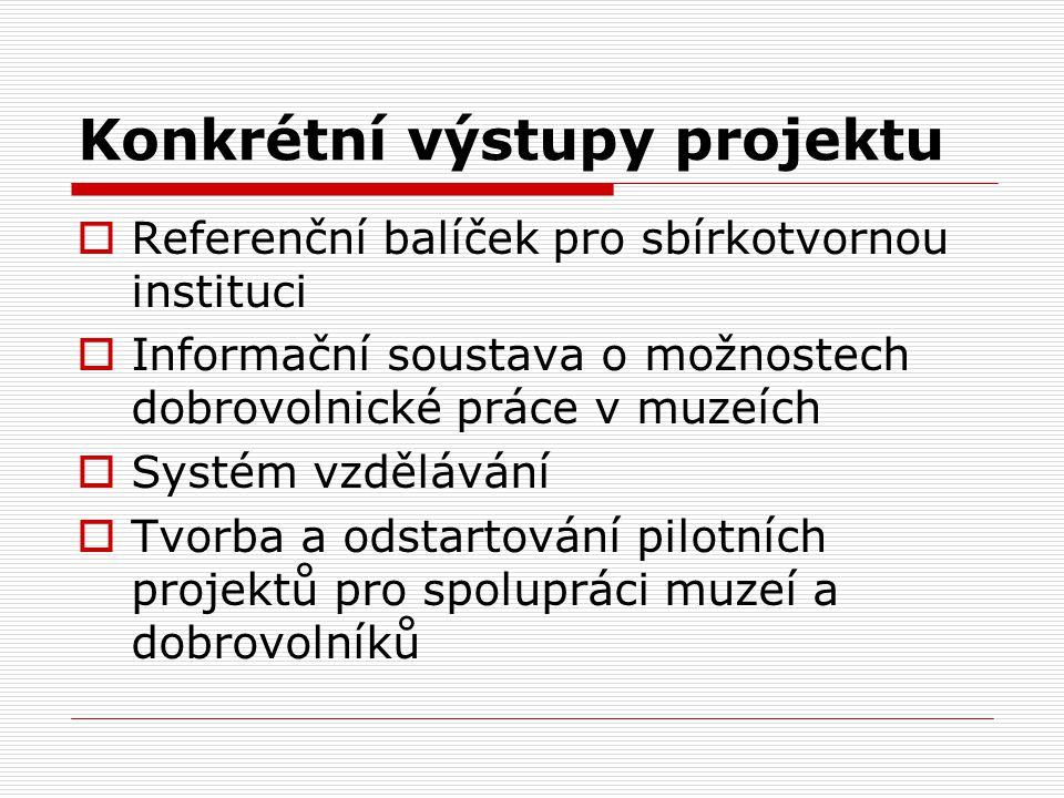 Konkrétní výstupy projektu