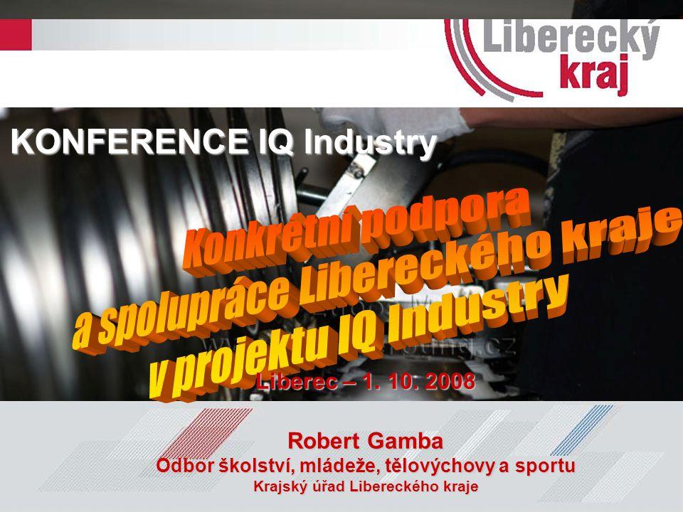 a spolupráce Libereckého kraje v projektu IQ Industry