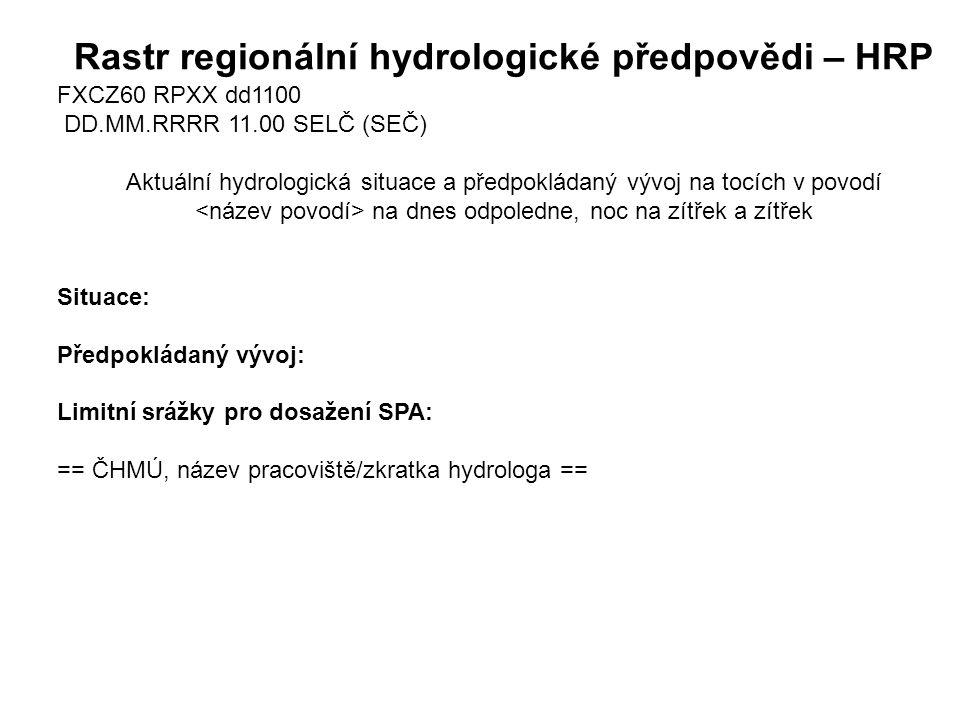 Rastr regionální hydrologické předpovědi – HRP