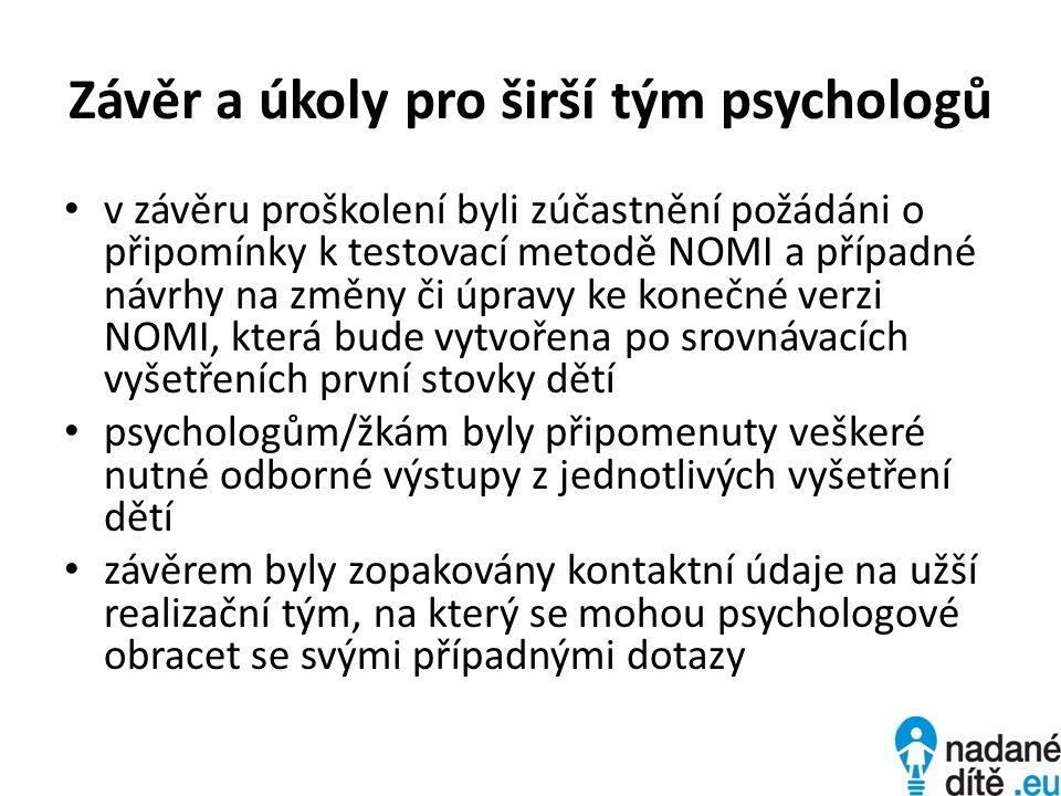 Závěr a úkoly pro širší tým psychologů