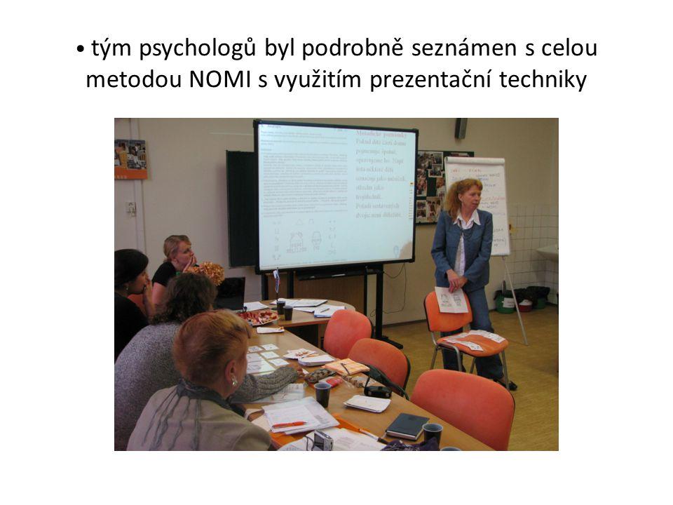 tým psychologů byl podrobně seznámen s celou metodou NOMI s využitím prezentační techniky