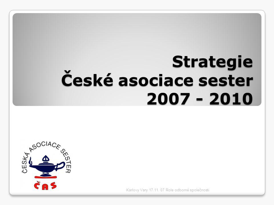 Strategie České asociace sester 2007 - 2010