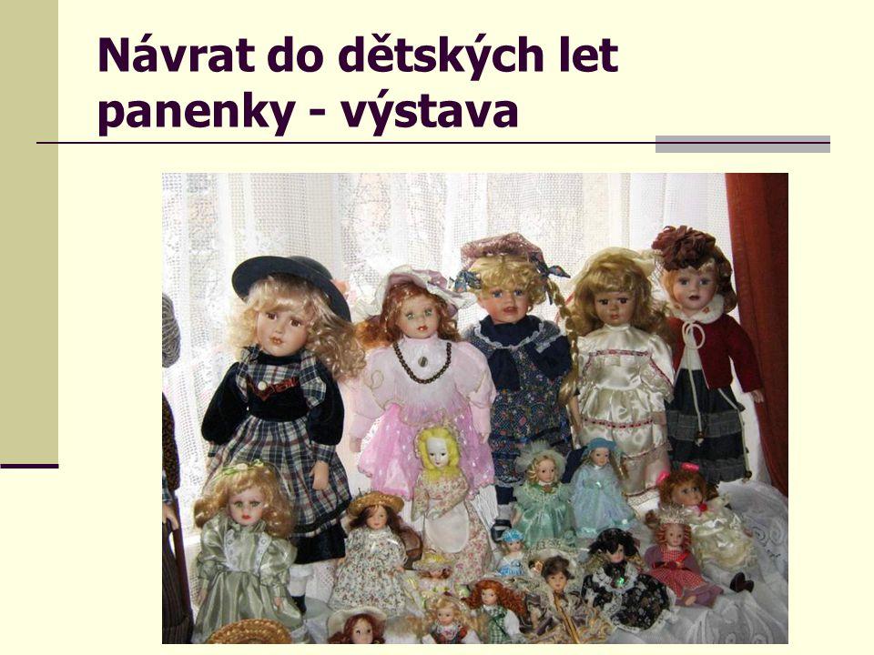 Návrat do dětských let panenky - výstava