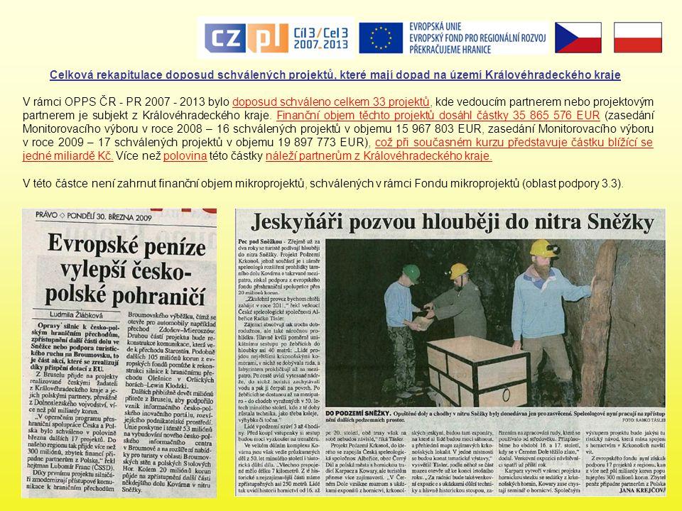 Celková rekapitulace doposud schválených projektů, které mají dopad na území Královéhradeckého kraje