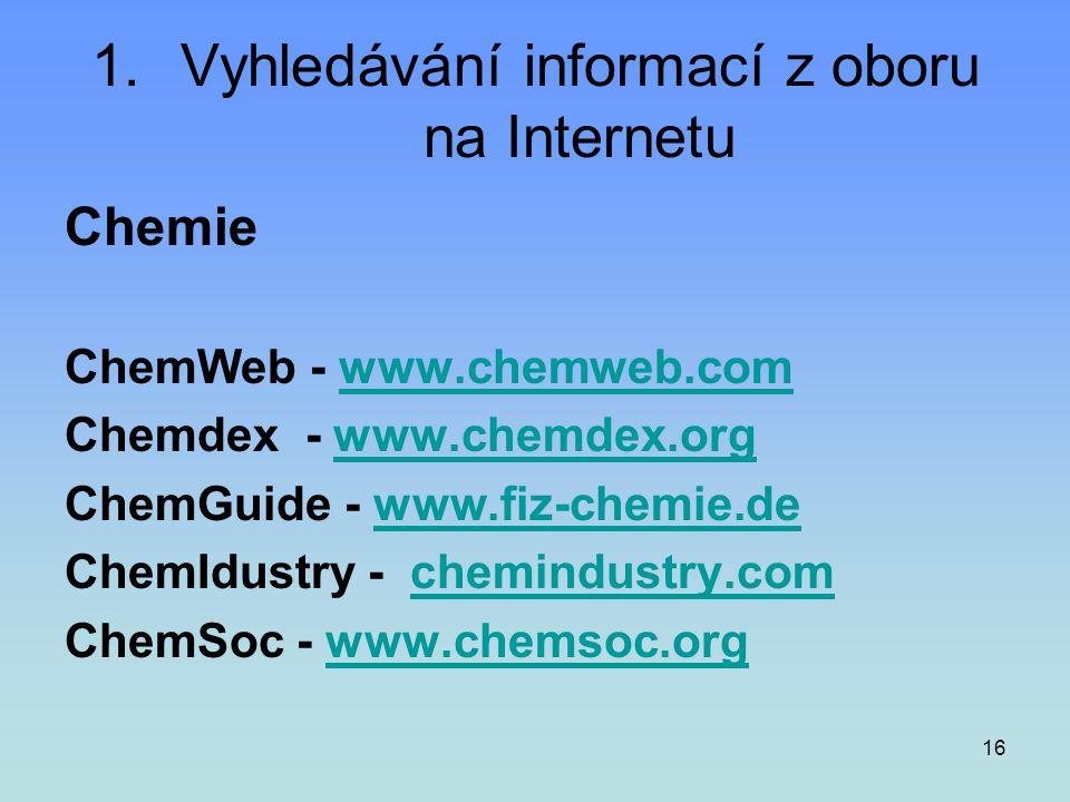 Vyhledávání informací z oboru na Internetu