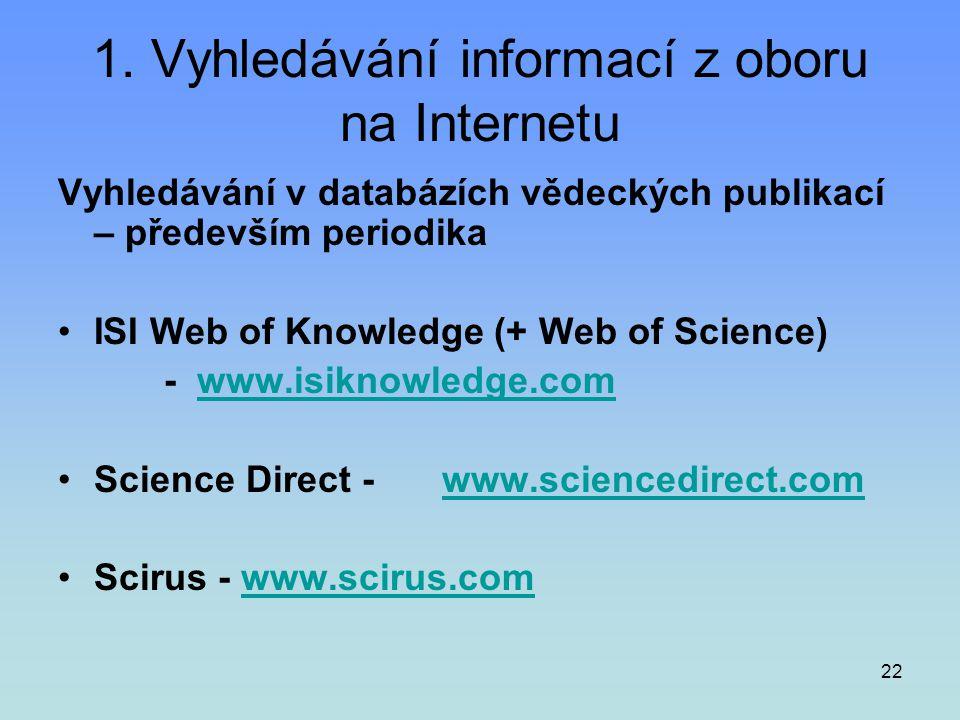 1. Vyhledávání informací z oboru na Internetu