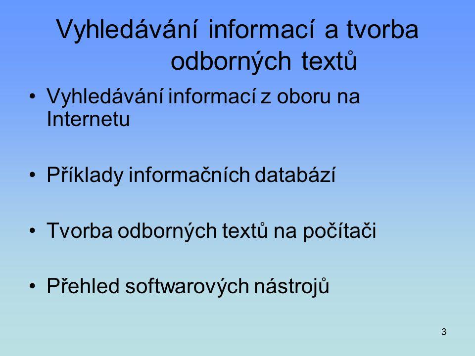 Vyhledávání informací a tvorba odborných textů