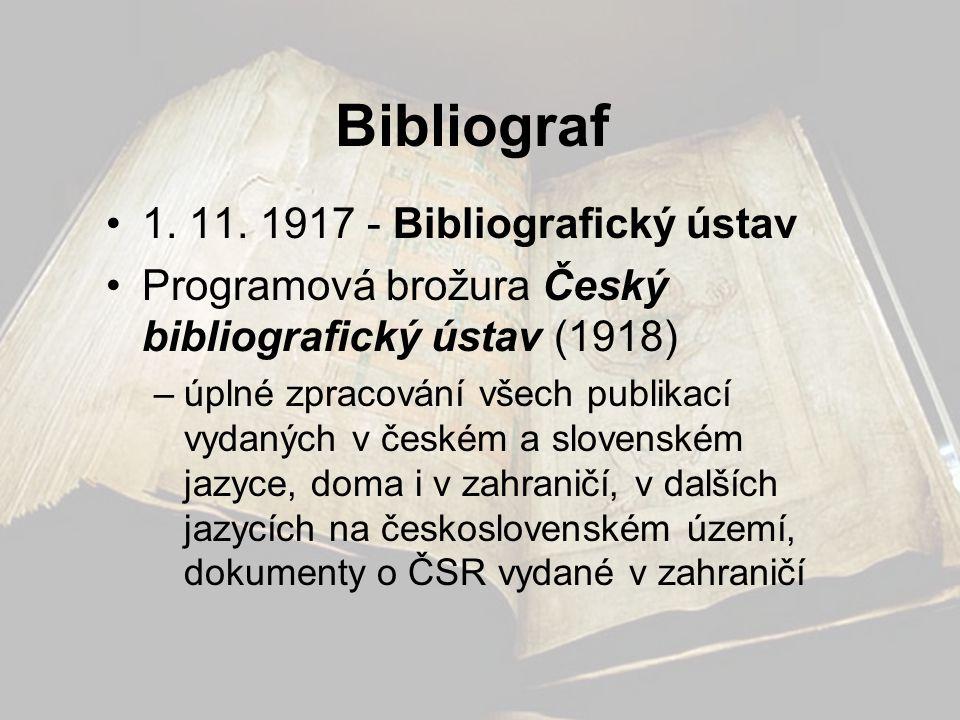 Bibliograf 1. 11. 1917 - Bibliografický ústav