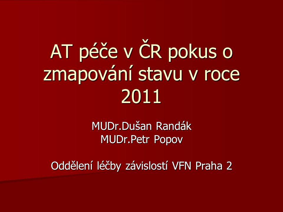 AT péče v ČR pokus o zmapování stavu v roce 2011