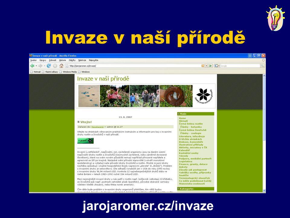 Invaze v naší přírodě jarojaromer.cz/invaze