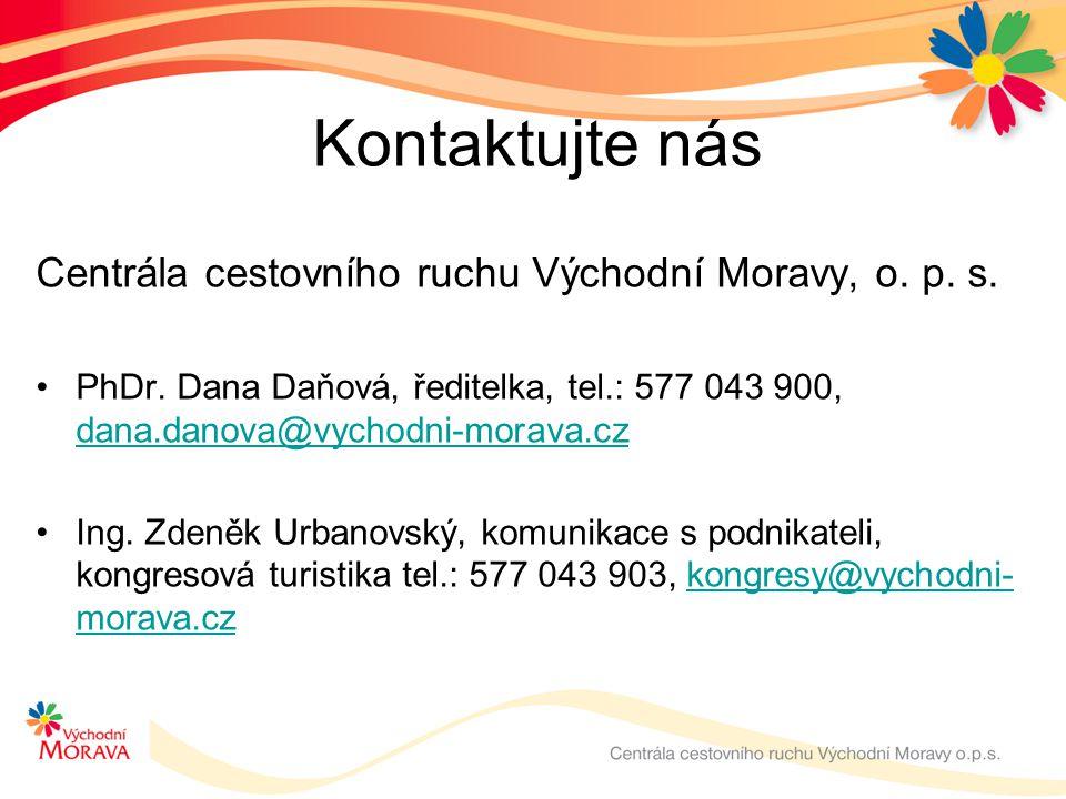 Kontaktujte nás Centrála cestovního ruchu Východní Moravy, o. p. s.