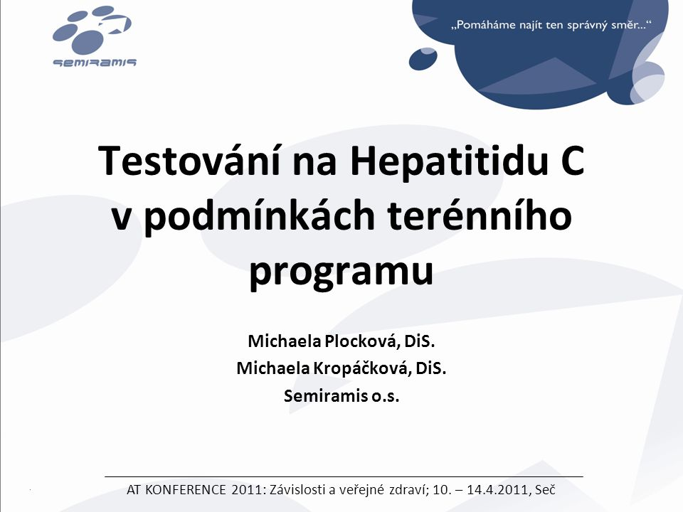 Testování na Hepatitidu C v podmínkách terénního programu