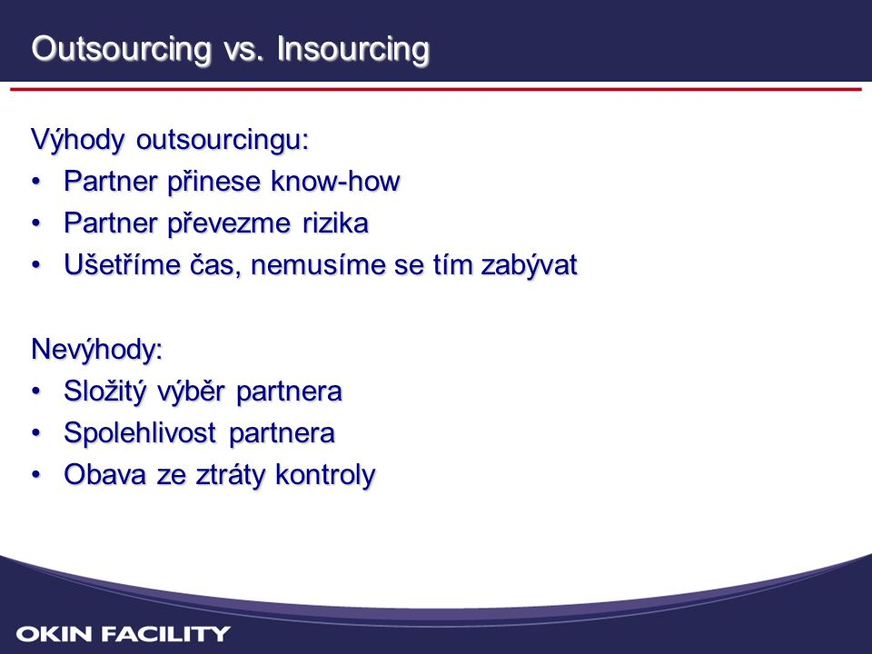 Outsourcing vs. Insourcing