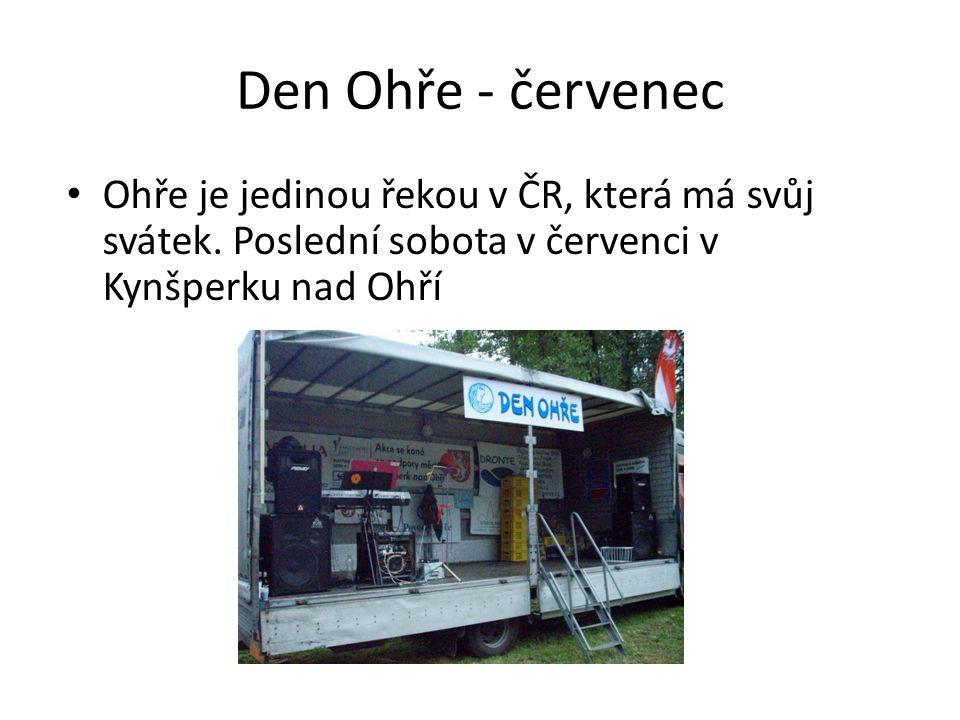 Den Ohře - červenec Ohře je jedinou řekou v ČR, která má svůj svátek.