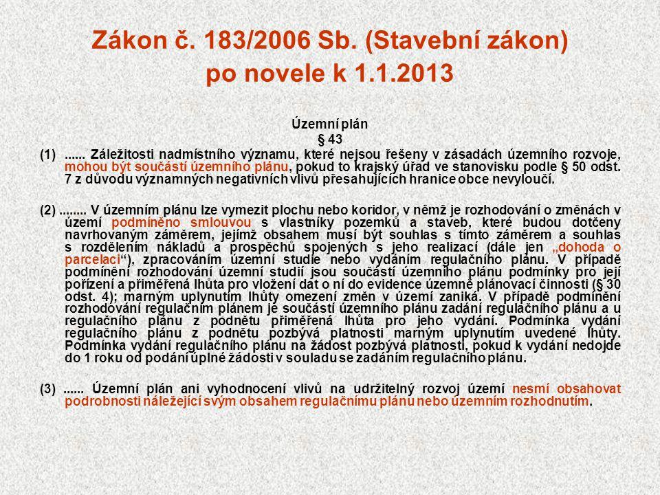 Zákon č. 183/2006 Sb. (Stavební zákon) po novele k 1.1.2013