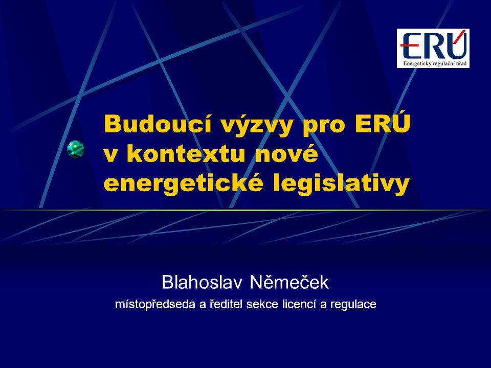 Budoucí výzvy pro ERÚ v kontextu nové energetické legislativy