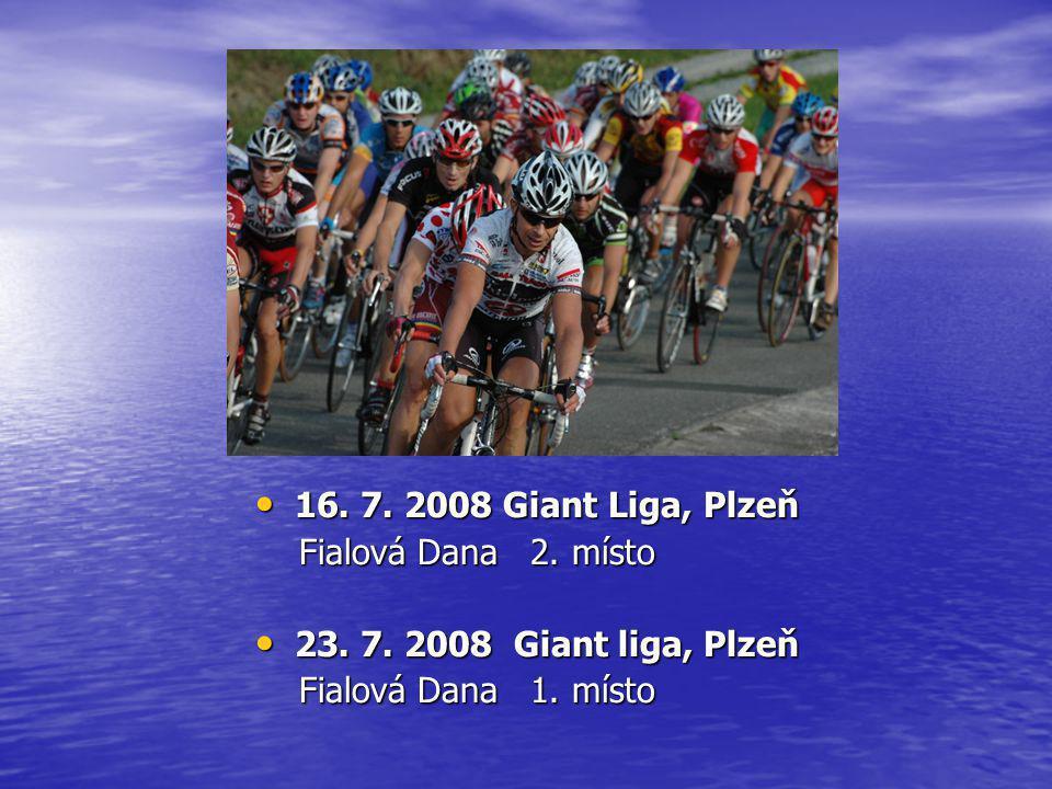 16. 7. 2008 Giant Liga, Plzeň Fialová Dana 2. místo.