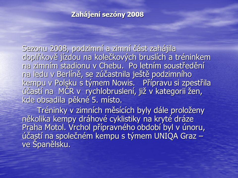 Zahájení sezóny 2008