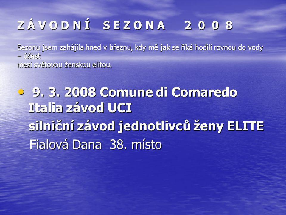 9. 3. 2008 Comune di Comaredo Italia závod UCI