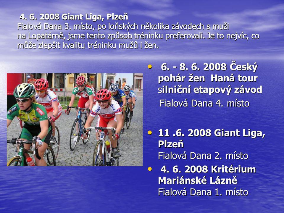 6. - 8. 6. 2008 Český pohár žen Haná tour silniční etapový závod