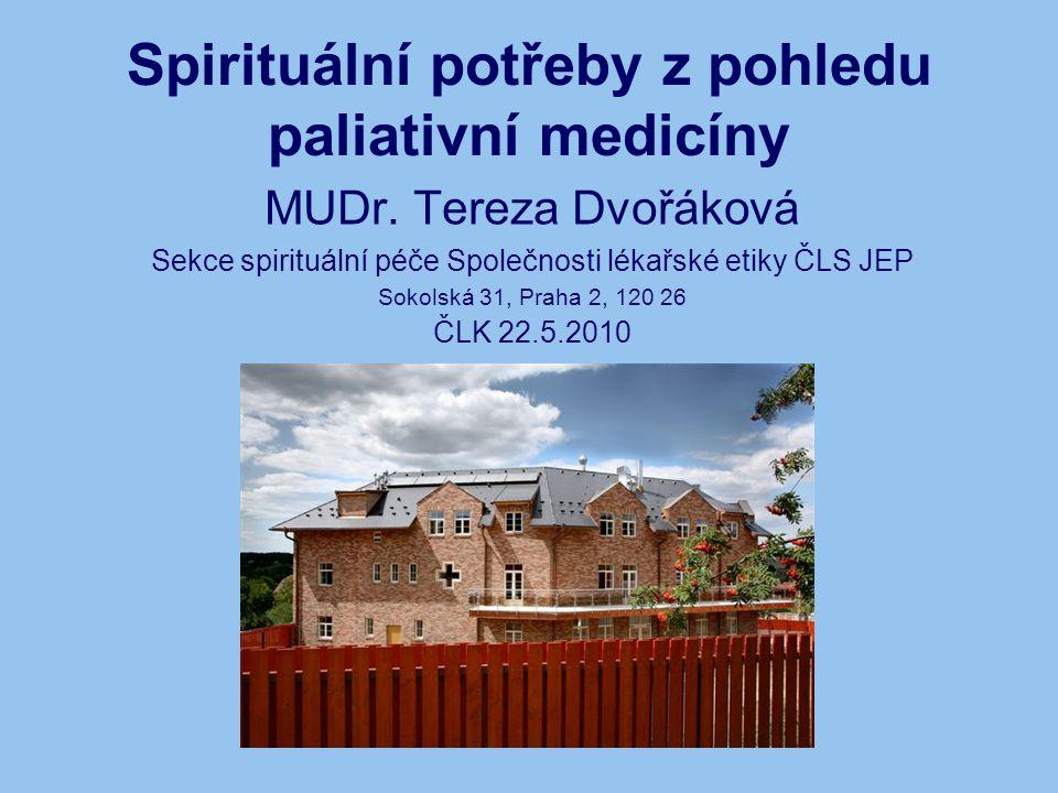 Spirituální potřeby z pohledu paliativní medicíny