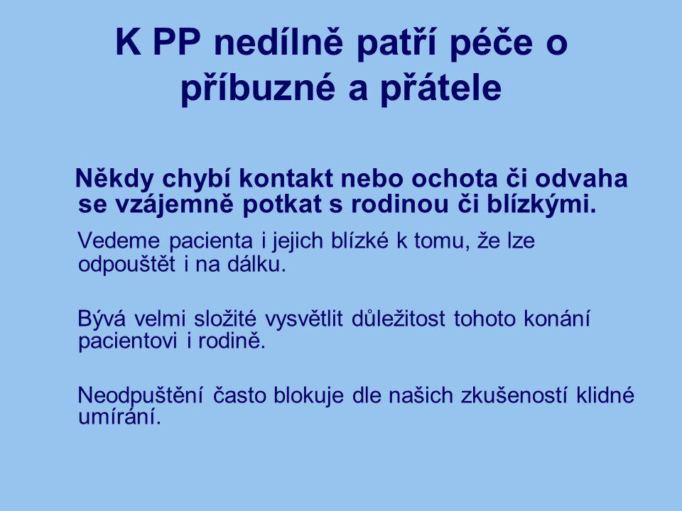 K PP nedílně patří péče o příbuzné a přátele