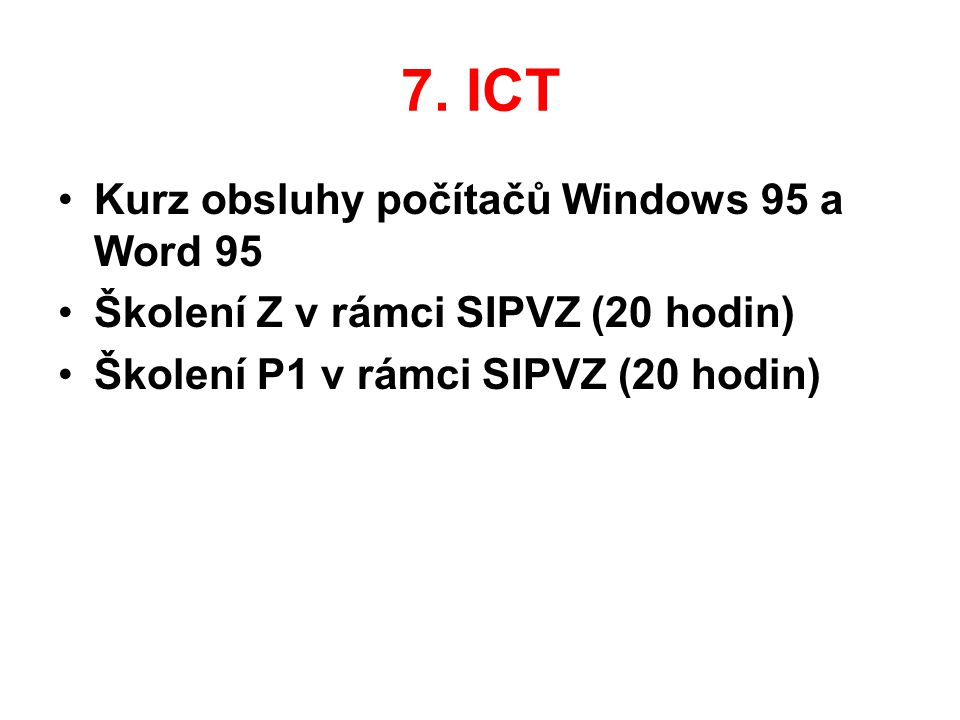7. ICT Kurz obsluhy počítačů Windows 95 a Word 95