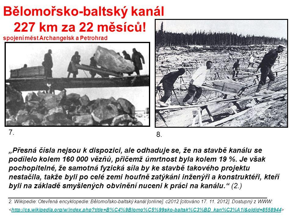 Bělomořsko-baltský kanál 227 km za 22 měsíců