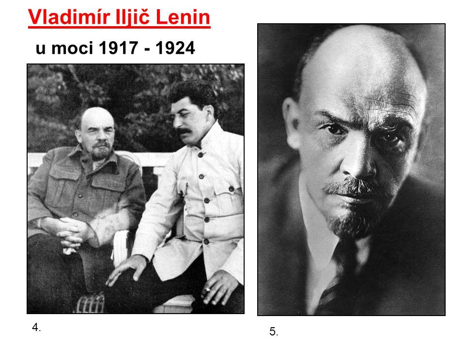 Vladimír Iljič Lenin u moci 1917 - 1924