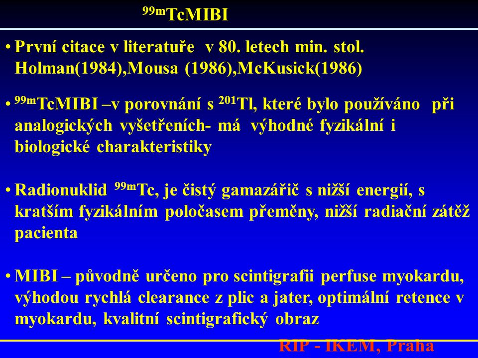 99mTcMIBI RIP - IKEM, Praha