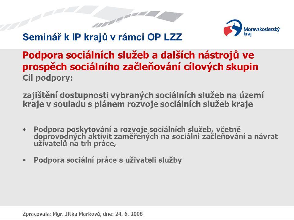 Seminář k IP krajů v rámci OP LZZ