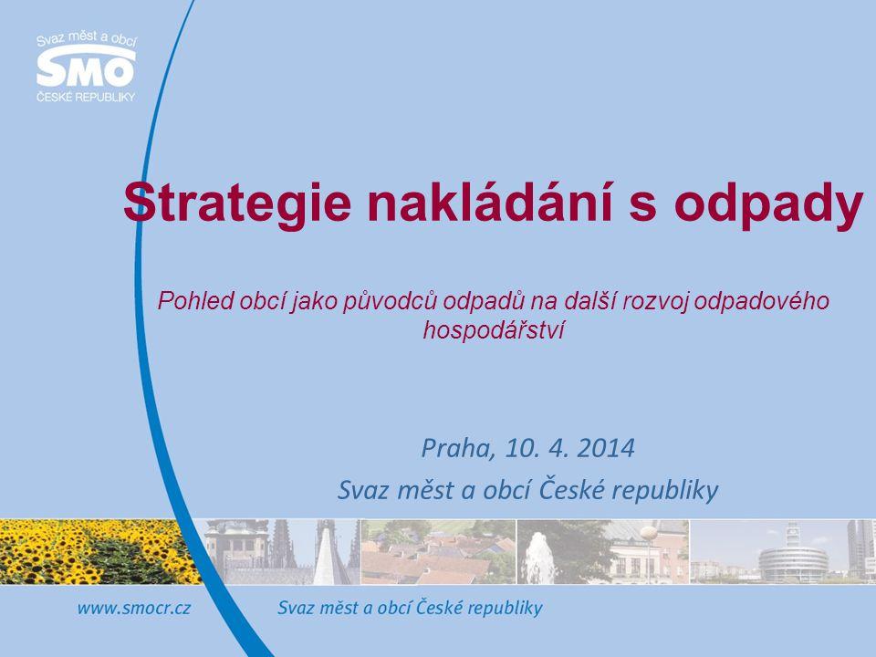 Praha, 10. 4. 2014 Svaz měst a obcí České republiky