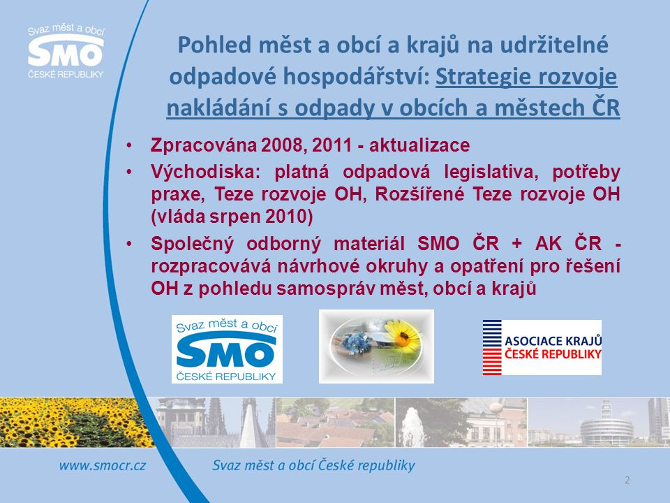 Pohled měst a obcí a krajů na udržitelné odpadové hospodářství: Strategie rozvoje nakládání s odpady v obcích a městech ČR