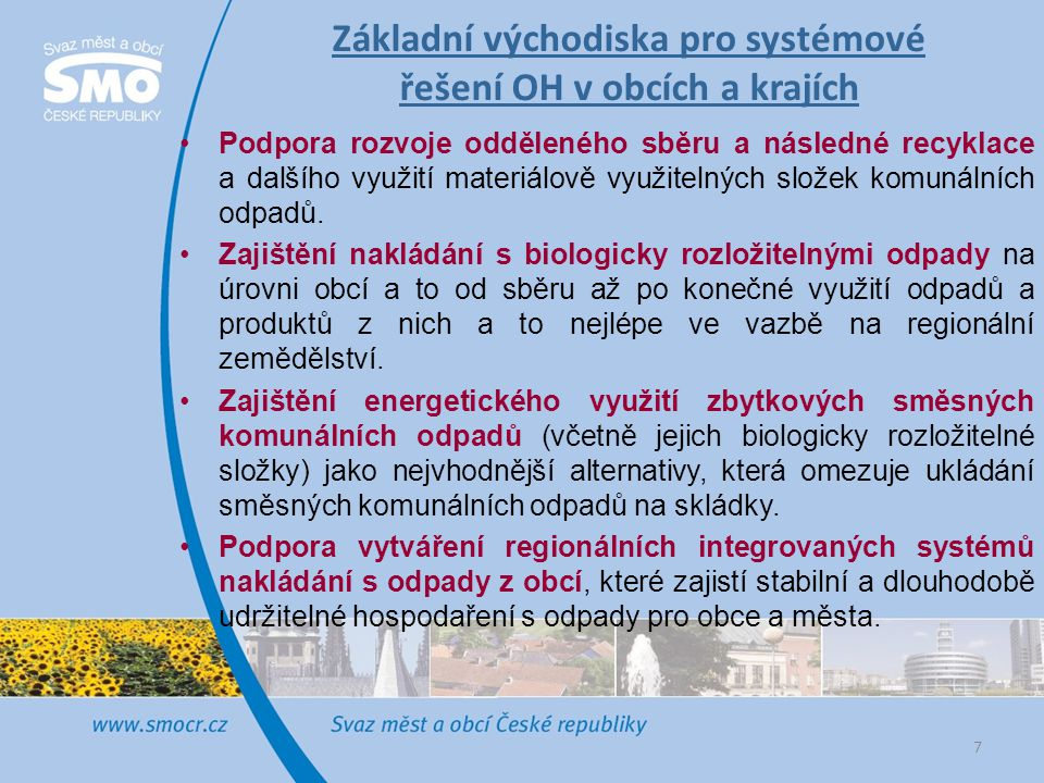 Základní východiska pro systémové řešení OH v obcích a krajích