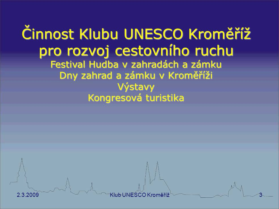 Činnost Klubu UNESCO Kroměříž pro rozvoj cestovního ruchu