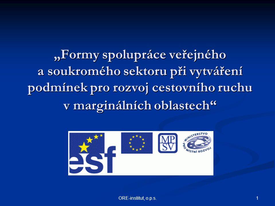 """""""Formy spolupráce veřejného a soukromého sektoru při vytváření podmínek pro rozvoj cestovního ruchu v marginálních oblastech"""