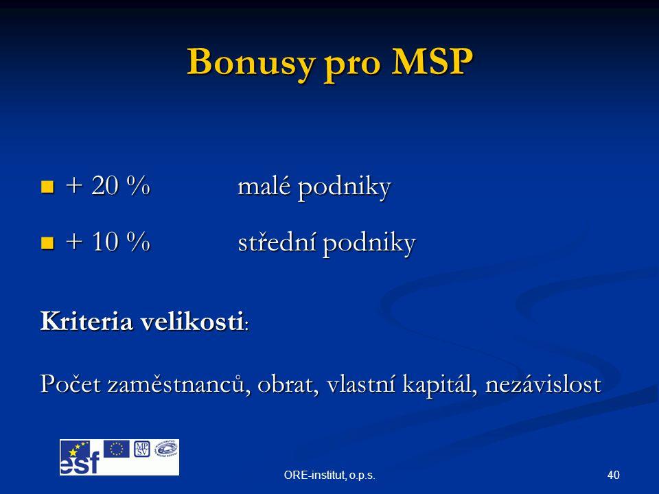 Bonusy pro MSP + 20 % malé podniky + 10 % střední podniky