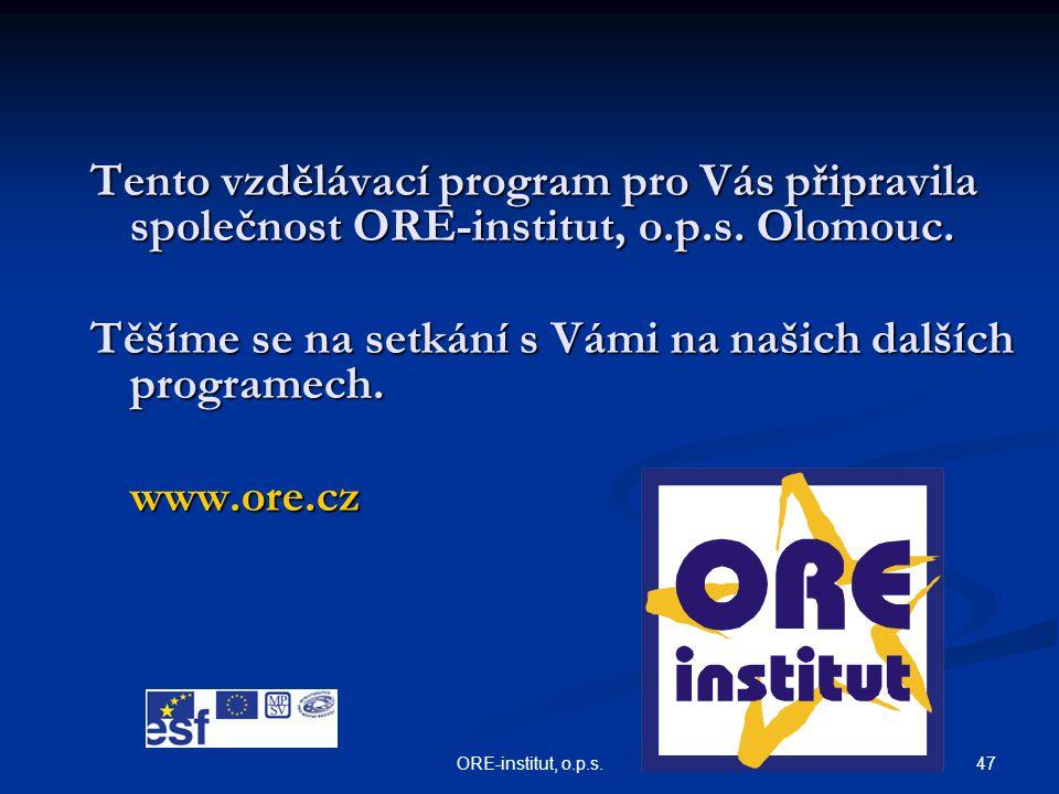 Těšíme se na setkání s Vámi na našich dalších programech.