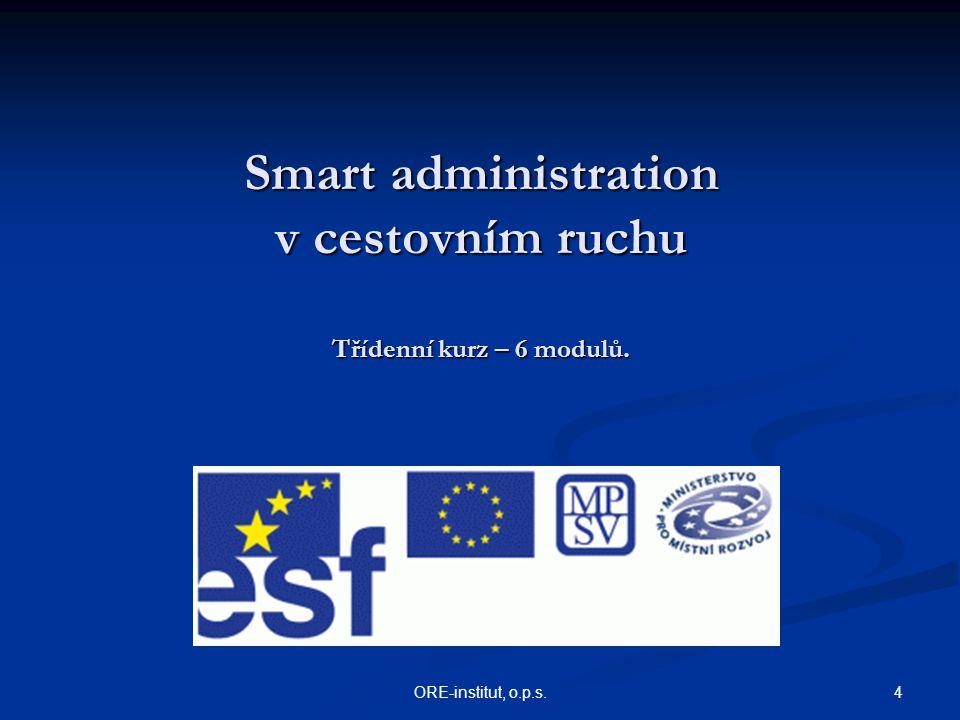 Smart administration v cestovním ruchu Třídenní kurz – 6 modulů.