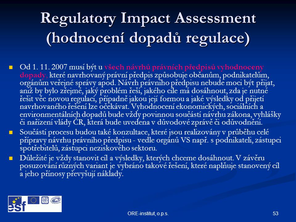 Regulatory Impact Assessment (hodnocení dopadů regulace)