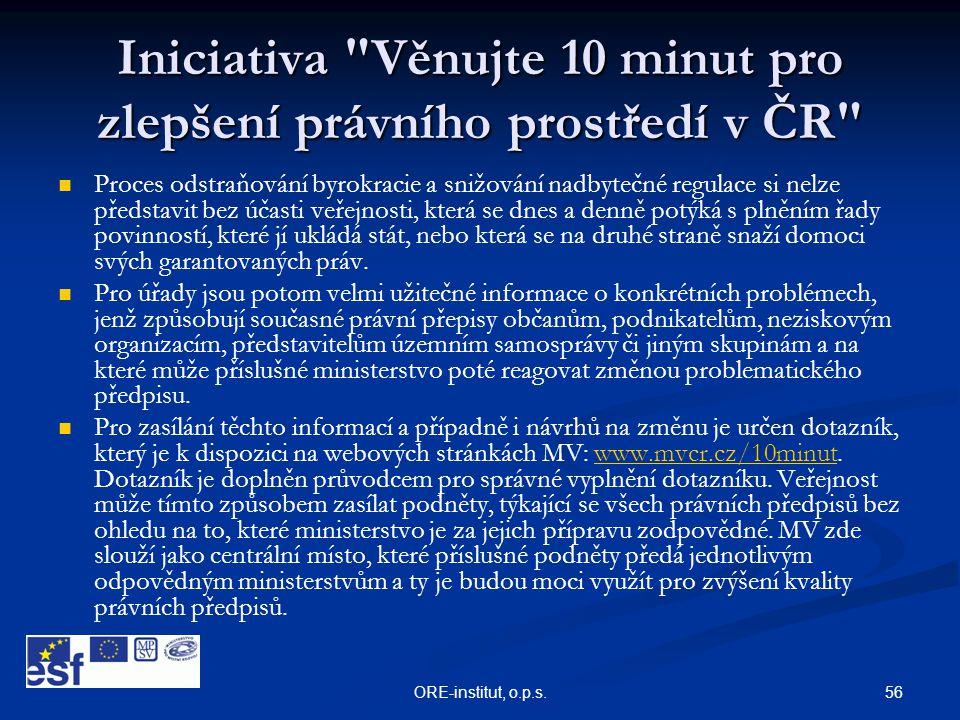 Iniciativa Věnujte 10 minut pro zlepšení právního prostředí v ČR
